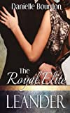 The Royal Elite: Leander (Volume 4)