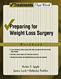 Preparing for Weight Loss Surgery: Workbook (Treatments That Work)