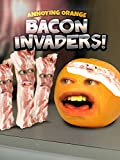 Annoying Orange - Bacon Invaders