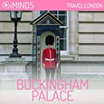 Buckingham Palace: Travel London |  iMinds