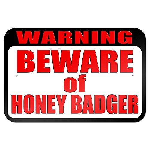 Warning Beware of Honey Badger 9