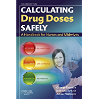 Calculating Drug Doses Safely E-Book: A Handbook For Nurses and Midwives