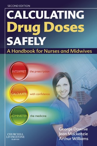 Calculating Drug Doses Safely: A Handbook For Nurses and Midwives Pdf