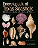 img - for Encyclopedia of Texas Seashells: Identification, Ecology, Distribution, and History (Harte Research Institute for Gulf of Mexico Studies Series, ... Studies, Texas A&M University-Corpus Christi) book / textbook / text book