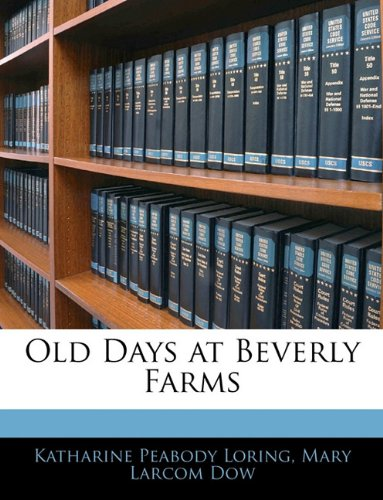 Download Old Days at Beverly Farms pdf epub