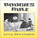 Bougies Rule | Larry Christopher