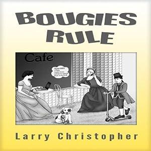 Bougies Rule Audiobook