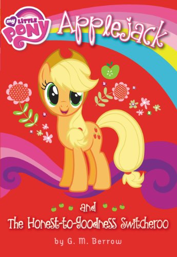 my-little-pony-applejack-and-the-honest-to-goodness-switcheroo
