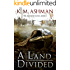 A Land Divided (The Blood of Kings Book 1)
