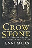img - for Crow Stone (Charnwood Large Print) by Mills, Jenni (2008) Hardcover book / textbook / text book