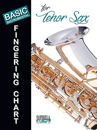 Basic Fingering Chart For Tenor Saxophone ()