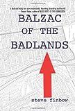 Balzac of the Badlands, Steve Finbow, 0578021161