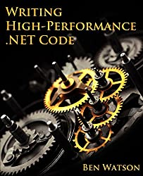 Writing High-Performance .NET Code