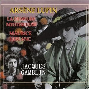 La demeure mystérieuse (Arsène Lupin 39) | Livre audio