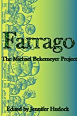 Farrago: The Michael Bekemeyer Project Kindle Edition
