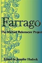 Farrago: The Michael Bekemeyer Project