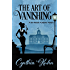 The Art of Vanishing (A Lila Maclean Academic Mystery Book 2)