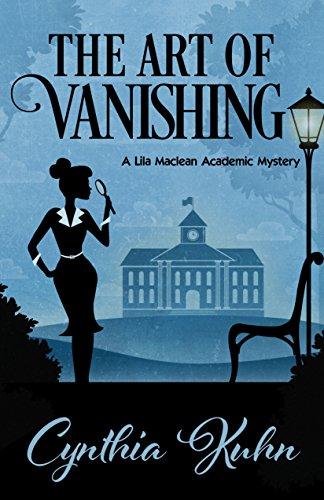 The Art of Vanishing (A Lila Maclean Academic Mystery Book 2)