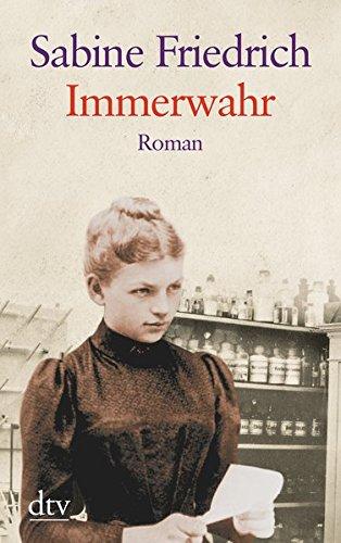 Immerwahr: Roman (dtv großdruck) Taschenbuch – 9. Dezember 2016 Sabine Friedrich dtv Verlagsgesellschaft 3423253797 Belletristik / Biographien
