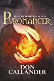 Pyromancer (Mancer Series) (Volume 1)