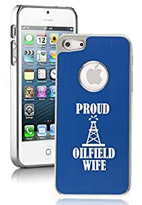 Apple iPhone 5 5s Aluminum Plated Chrome Hard Back Case Cover Proud Oilfield Wife (Blue)