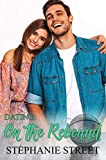 Dating: On the Rebound: A Sweet High School Romance (Eastridge Heights Basketball Players Book 2)