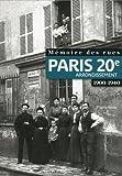 Image de Mémoire des rues - Paris 20E arrondissement (1900-1940) (French Edition)