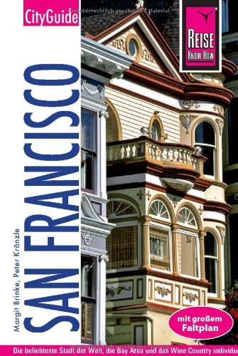 Reise Know-How CityGuide San Francisco: Reiseführer mit Faltplan