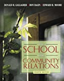 img - for School and Community Relations, The (8th Edition) book / textbook / text book