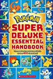 Pokemon: Super Deluxe Essential Handbook
