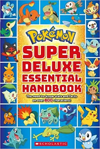 Super Deluxe Essential Handbook (Pokémon)  The Need-to-Know Stats and Facts  on Over 800 Characters  Scholastic  9781338230895  Amazon.com  Books 8c68831b06