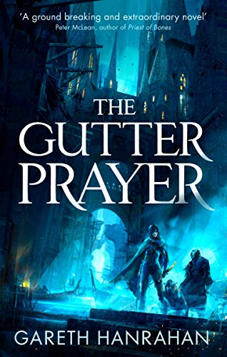 Amazon The Gutter Prayer The Black Iron Legacy Book One Ebook