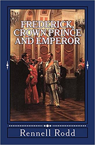 Téléchargement de livres pdf kindleFrederick, Crown Prince and Emperor en français PDF B016SJ77KW