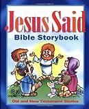 Jesus Said Bible Storybook, Carolyn Larsen, 1400302366