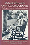 Image of Mark Twain's Own Autobiography: The Chapters from the North American Review (Wisconsin Studies in Autobiography)