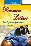 Business Letters: The Effective Commercial Correspondence