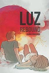 Luz, Rebound