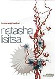 Exuberant Floral Art, Natasha Lisitsa, 9058563944