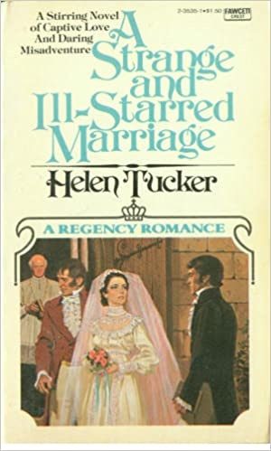 A Strange and Ill-Starred Marriage: A Regency Romance