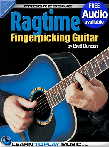 Ragtime Fingerstyle Guitar Lessons: Teach Yourself How to Play Guitar (Free Audio Available) (Progressive)