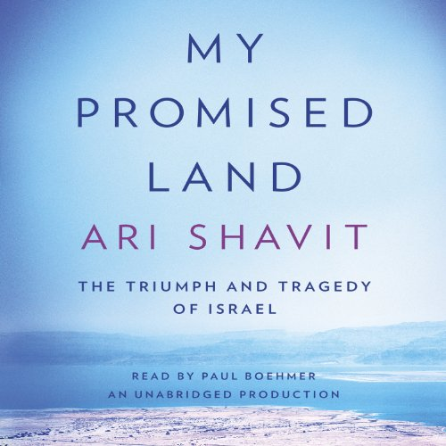 My Promised Land: The Triumph and Tragedy of Israel Audiobook [Free Download by Trial] thumbnail