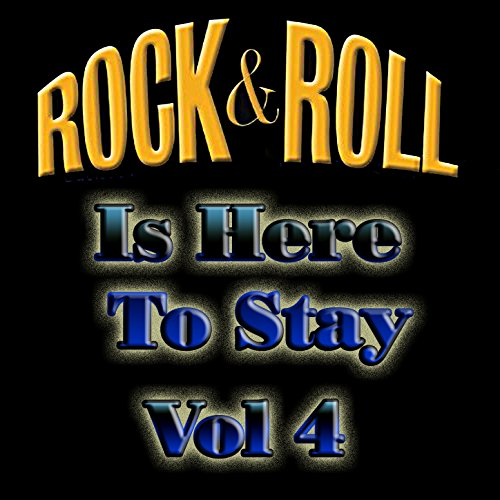 Rock & Roll Is Here to Stay, V...