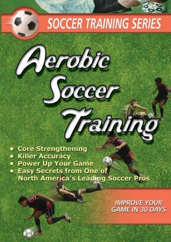 SOCCER TRAINING SERIES: SOCCER AEROBIC SOCCER (Tmw Media Soccer Series)