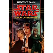 Vision of the Future: Star Wars (The Hand of Thrawn): Book II | Timothy Zahn