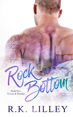 Rock Bottom (Tristan & Danika Book 2) (Best Rock Bottom Ever)