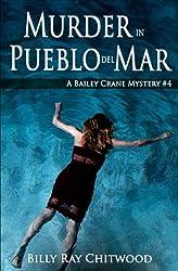 Murder in Pueblo del Mar: A Bailey Crane Mystery