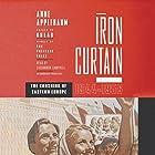 Iron Curtain: The Crushing of Eastern Europe, 1944-1956 Hörbuch von Anne Applebaum Gesprochen von: Cassandra Campbell
