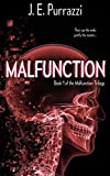 Malfunction (Malfunction Trilogy Book 1)