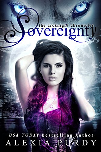 Sovereignty (The ArcKnight Wolf Pack Chronicles #2)