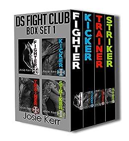DS Fight Club Box Set (Volumes 0-3) by [Kerr, Josie]